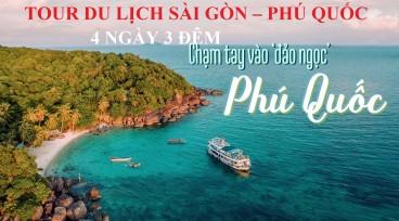 TOUR DU LỊCH SÀI GÒN – PHÚ QUỐC ( 4N3Đ )