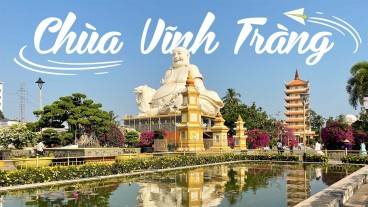 Tour Miền Tây 1 Ngày (MỸ THO - BẾN TRE) | Cồn Lân - Cồn Phụng - Chùa Vĩnh Tràng